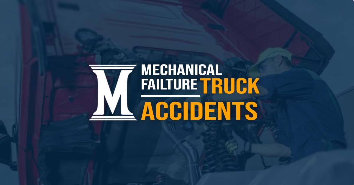 Mechanical Truck Accident Attorney